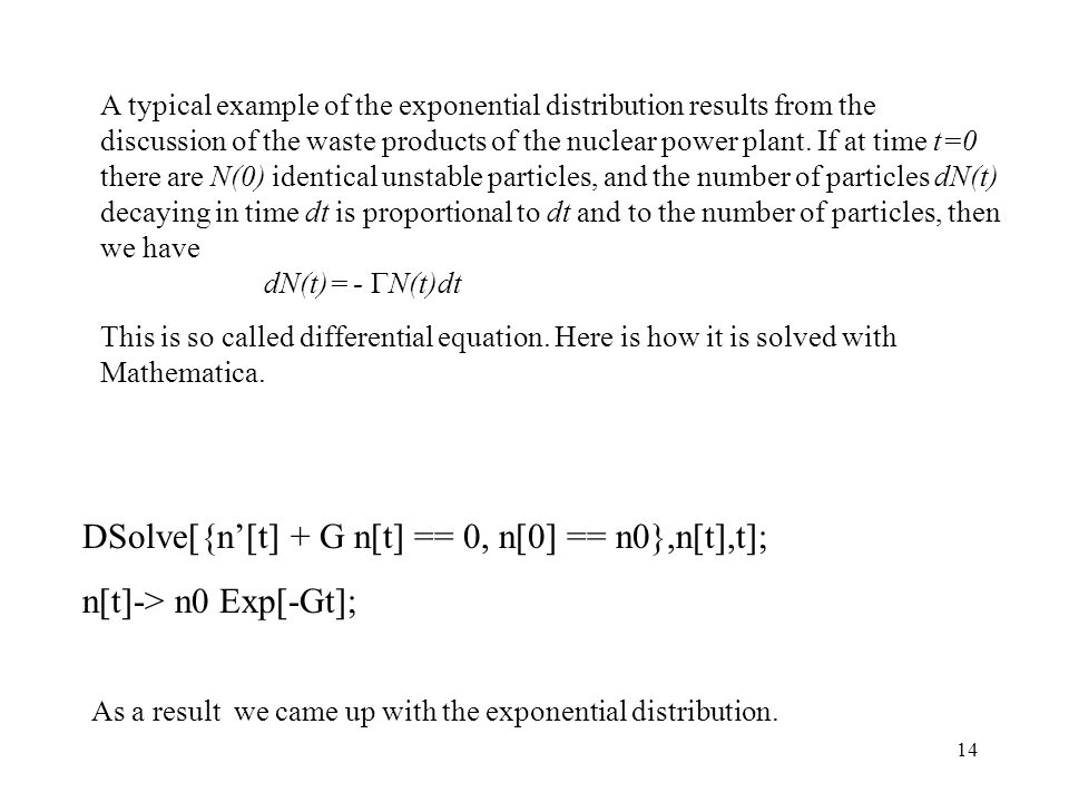 DSolve[{n'[t] + G n[t] == 0, n[0] == n0},n[t],t];